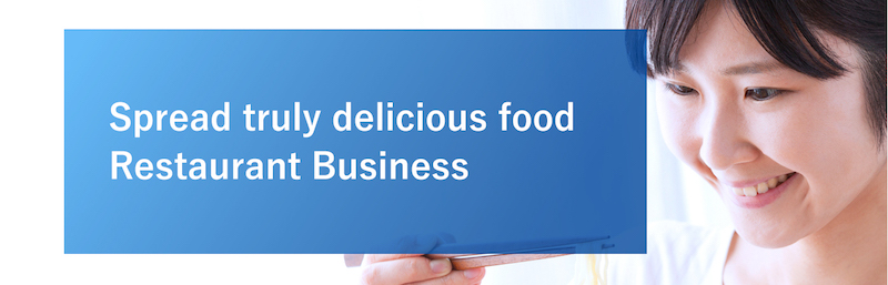 Spread truly delicious food Restaurant Business